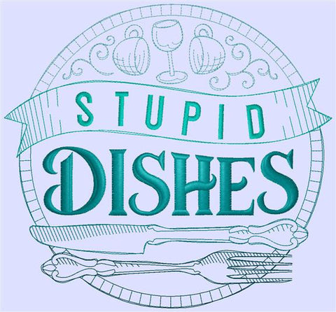 Stupid Dishes