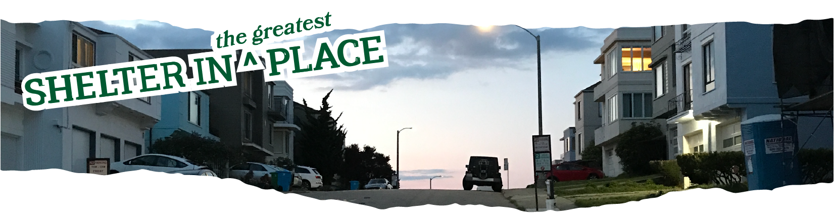 Title: Shelter in the Greatest Place overlaid a photo looking up an empty street in the Sunset at dusk. A lone Jeep. is silhouetted against the dusky clouds.