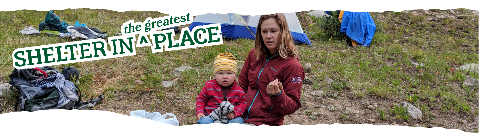 Title: Shelter in the Greatest Place laid over a photo of Rachel and one of her children on a backyard camping trip.