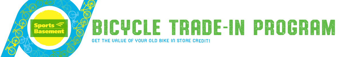 Sports Basement's Bicycle Trade-In Program