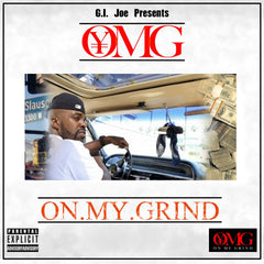 GI Joe O.M.G On My Grind Mixtape Vol.1