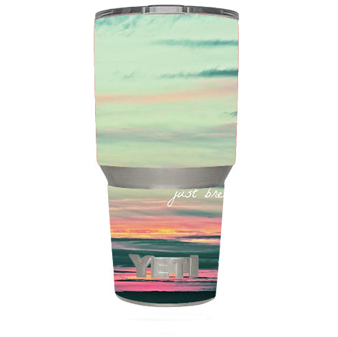 Just Breathe Sunset Scene Yeti 30oz Rambler Tumbler Skin