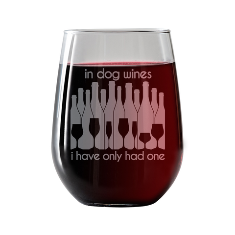 In dog wines, I have only had one  Stemless Wine Glass