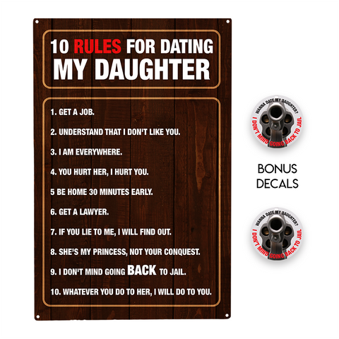 10 Rules for Dating My Daughter Decorative Sign