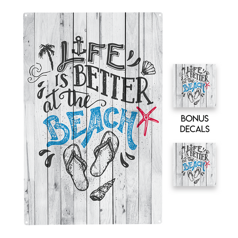 Life is Better at the Beach  Decorative Sign