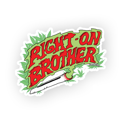 TROG Right On Brother Decal