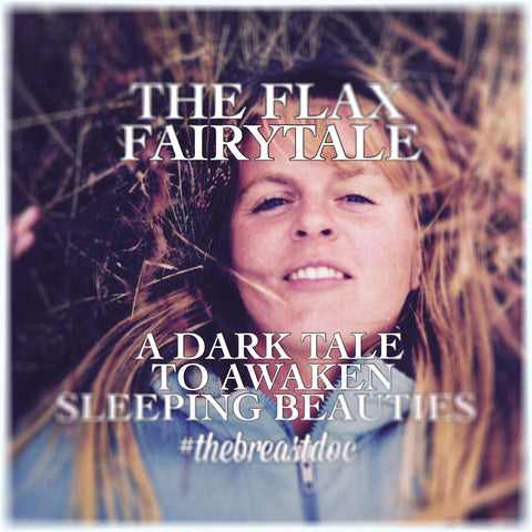 The Flax Fairytale~A Dark Tale to Awaken Sleeping Beauties ~ Book