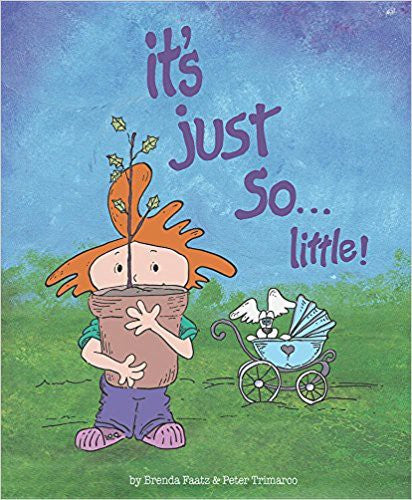 It's Just So... Little- Brenda Faatz and Peter Trimarco