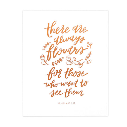 Always Flowers Art Print
