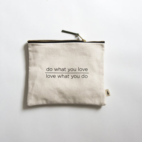 Do What You Love, Love What You Do Bag