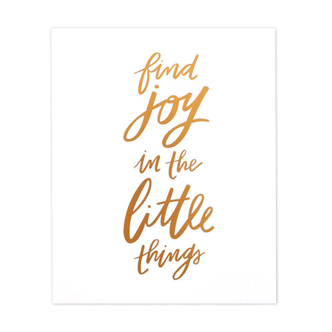 Find Joy In The Little Things Art Print
