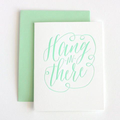 Hang In There Letterpress Sympathy Card