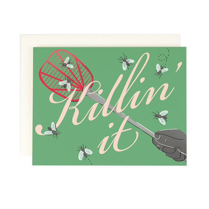 Killin It Greeting Card