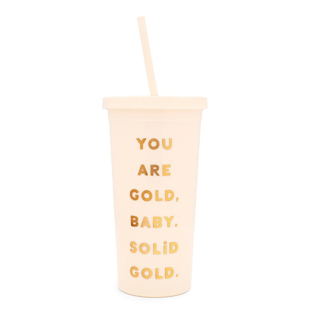 Sip sip tumbler w/straw, you are gold