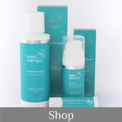 Wind Therapy Specialty Skin + Hair Care | Natural, Paraben Free | Products