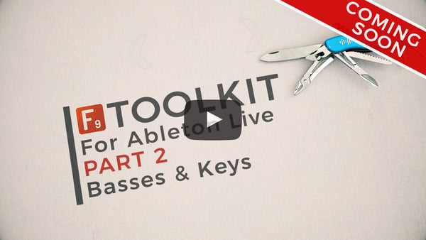 F9 Toolkit for Ableton Walkthrough Part 2 Basses and Keys