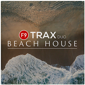 F9 TRAX Duo Beach House - F9 Audio Royalty Free loops & Wav Samples