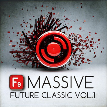 F9 Patches Massive Future Classic Vol1 - F9 Audio | Royalty Free loops | Wav Samples | Apple Loops | Synth Presets | Free DAW Tutorials