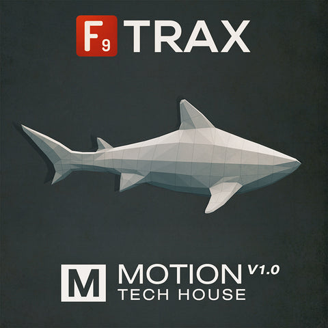 F9 TRAX Motion : Tech House V1.0