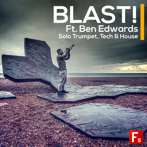 BLAST! Ft. Ben Edwards Solo Trumpet, Tech & House - F9 Audio Royalty Free loops & Wav Samples