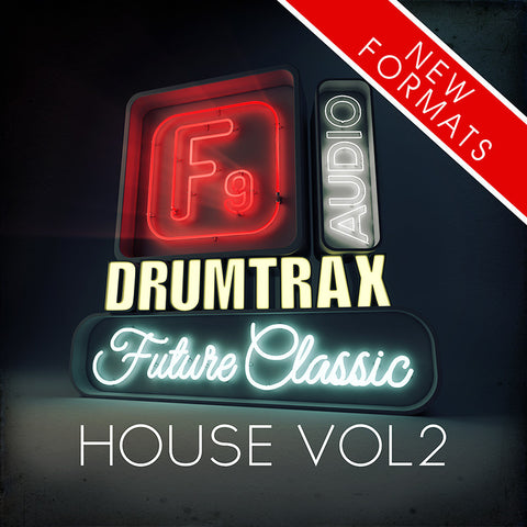 F9  Drumtrax Future Classic Vol2 Drum and FX Stems - House 124-128 BPM