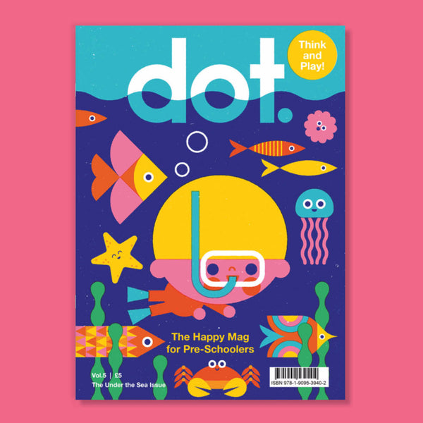 Dot Magazine - The Under the Sea Issue (Vol.5)