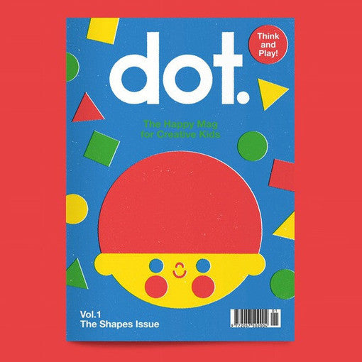 Dot Magazine - The Shapes Issue (Vol.1)