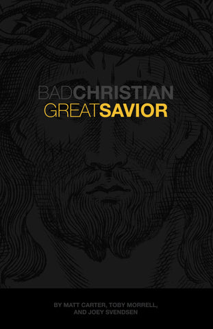 Bad Christian, Great Savior PDF