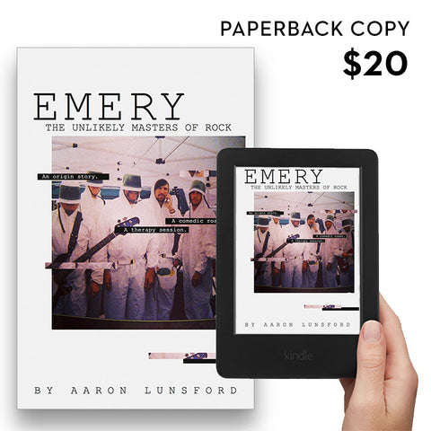 Emery: The Unlikely Masters of Rock - Paperback