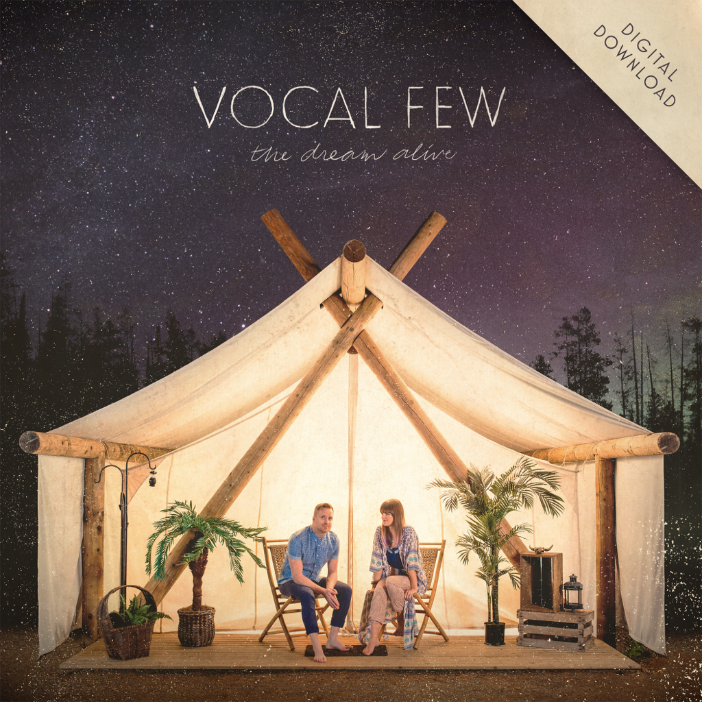 Vocal Few - The Dream Alive - Digital Download