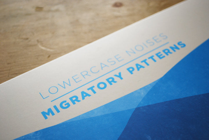 Lowercase Noises - Migratory Patterns