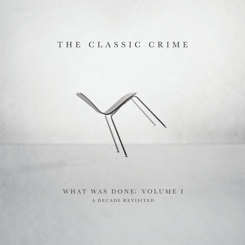 What Was Done, Vol. 1: A Decade Revisited - CD