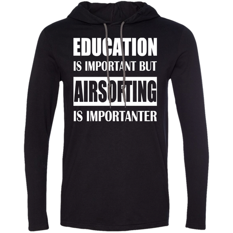 Education Is Important But Airsofting Is Importanter Tee Shirt Hoodies