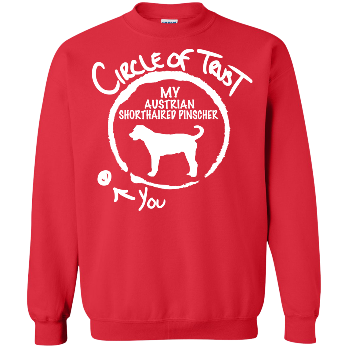 Circle Of Trust My Australian Shorthaired Pinscher You Sweatshirts