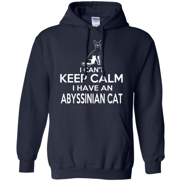I Cant Keep Calm I Have An Abyssinian Cat Hoodies