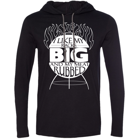 I Like My Racks Big And My Meat Rubbed Tee Shirt Hoodies