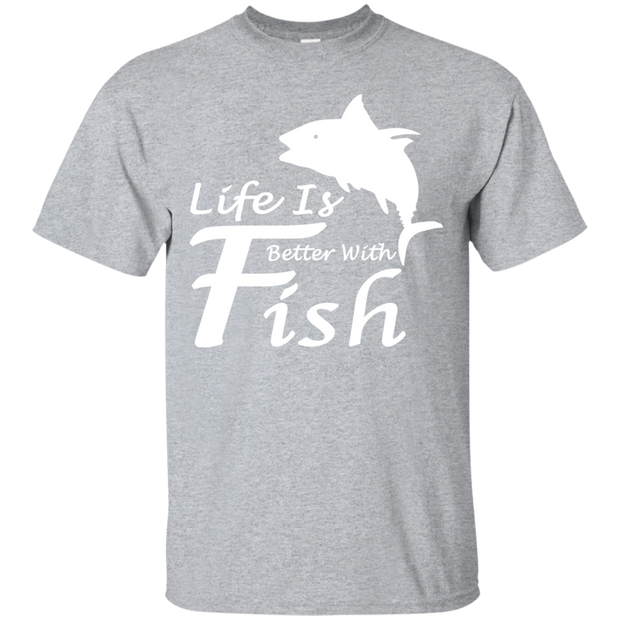 Life Is Better With A Fish Tee