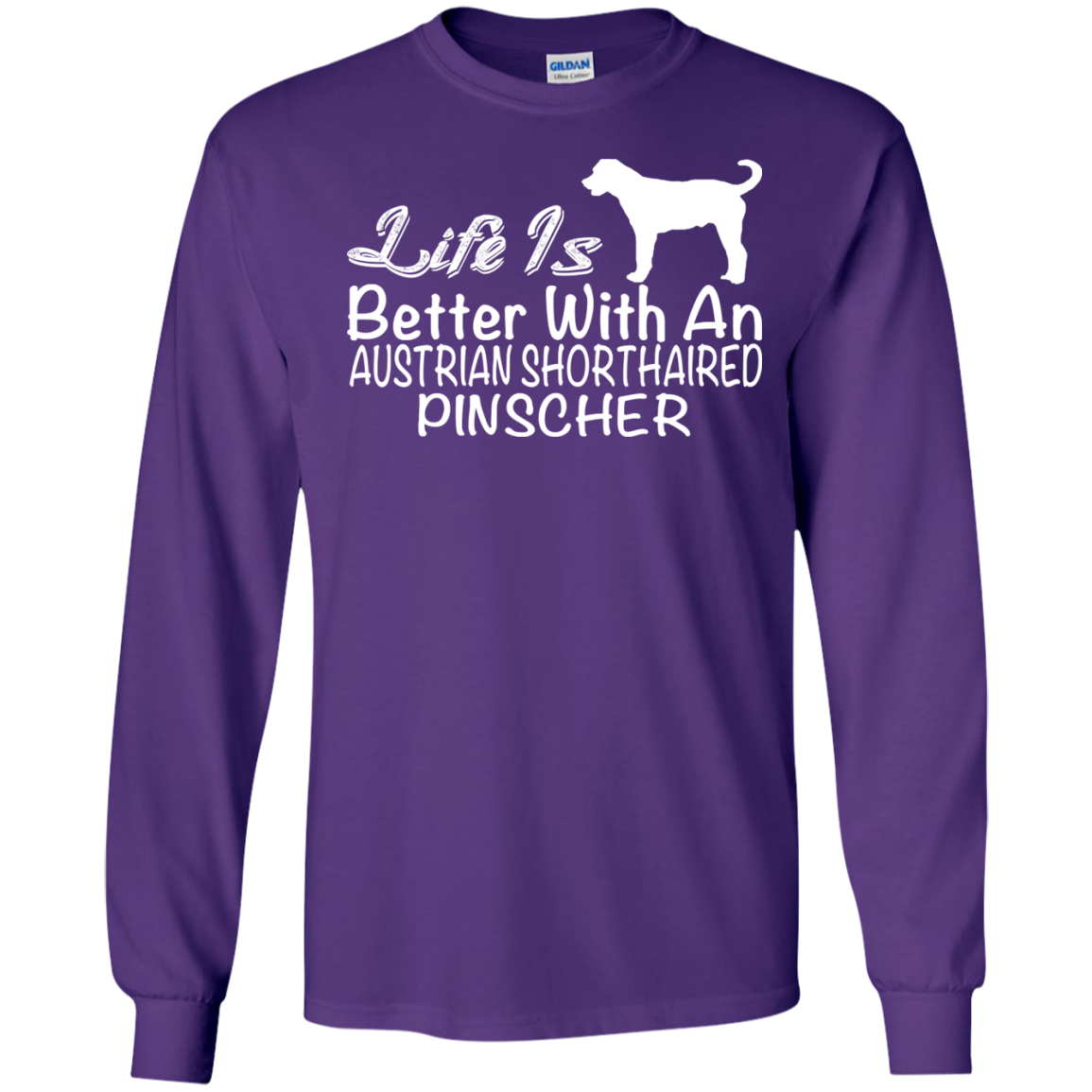 Life Is Better With An Australian Shorthaired Pinscher Long Sleeve Tees