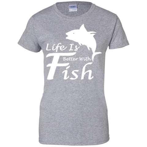 Life Is Better With A Fish Ladies Tees
