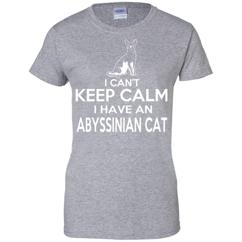 I Cant Keep Calm I Have An Abyssinian Cat Ladies Tees