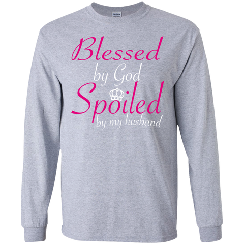Blessed By God Spoiled By My Husband Long Sleeve Tees