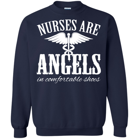 Nurses Are Angels In Comfortable Shoes Sweatshirts