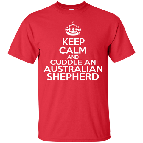 Keep Calm And Cuddle An Australian Shepherd Tee