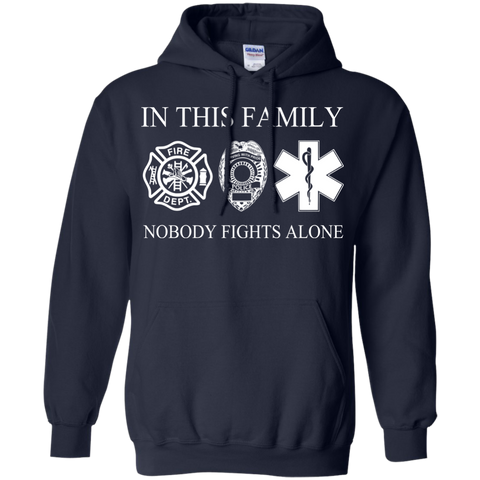 In This Family Nobody Fights Alone Hoodies