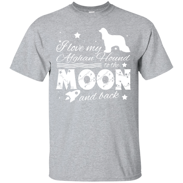 Love My Afghan Hound To The Moon And Back Tee