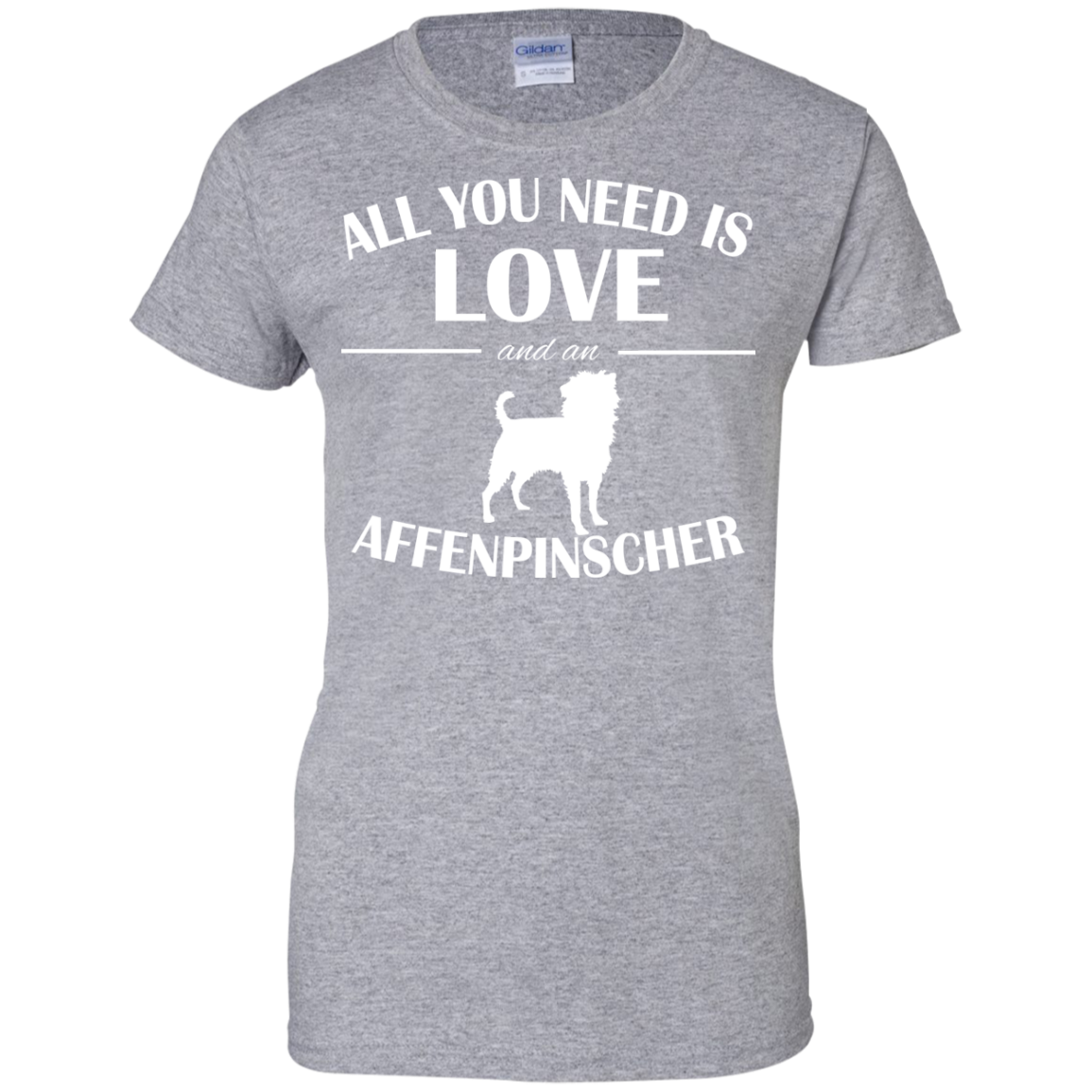 All You Need Is Love And An Affenpinscher Ladies Tees