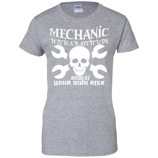 Mechanic With An Attitude Annoy At Your Own Risk Ladies Tees