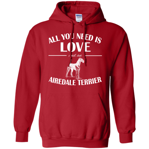 All You Need Is Love And An Airedale Terrier Hoodies