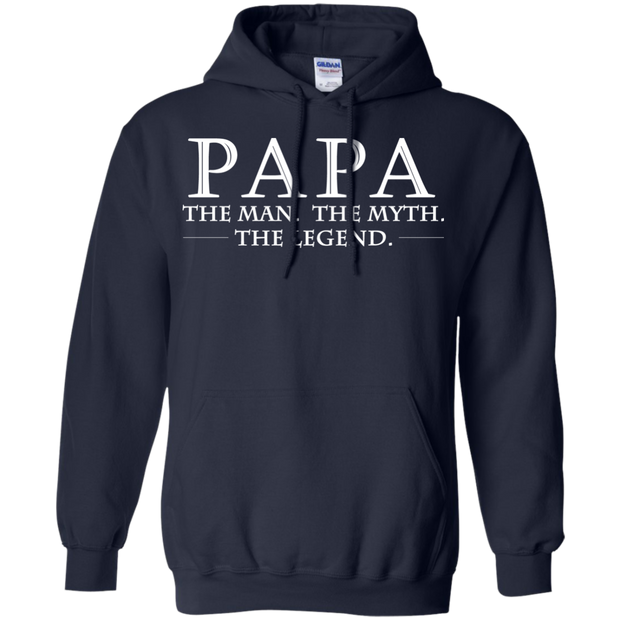 Papa The Man The Myth The Legend Hoodies