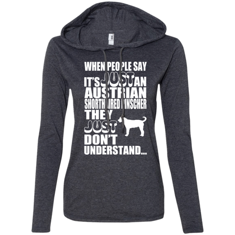 When People Say Just An Australian Shorthaired Pinscher They Just Dont Understand Ladies Tee Shirt Hoodies